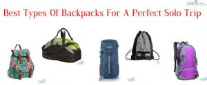 Best Types Of Backpacks For A Perfect Solo Trip